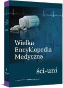 Okładka książki Wielka Encyklopedia Medyczna (ści-uni)
