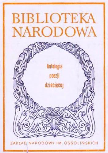 Okładka książki Antologia poezji dziecięcej