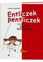 Entliczek pentliczek, czyli polskie wyliczanki