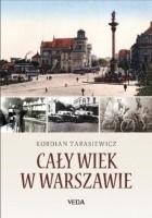 Cały wiek w Warszawie