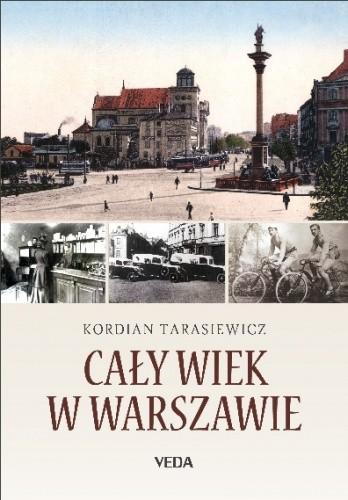 Okładka książki Cały wiek w Warszawie