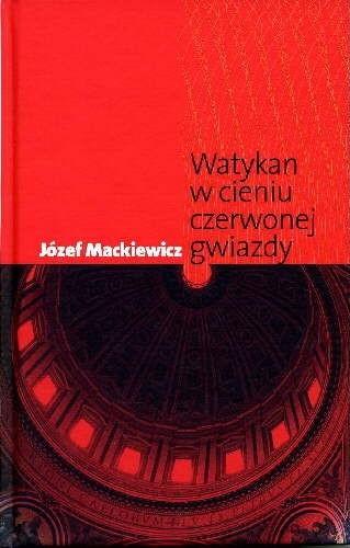 Okładka książki Watykan w Cieniu Czerwonej Gwiazdy