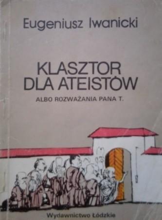 Okładka książki Klasztor dla ateistów