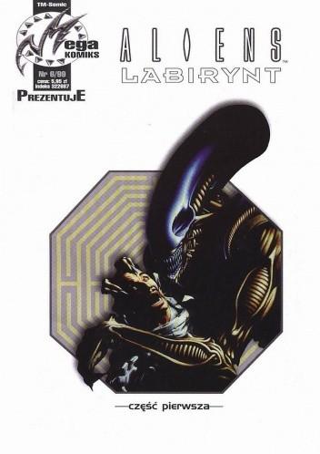 Okładka książki Aliens: Labirynt część 1