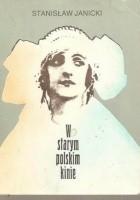 W starym polskim kinie