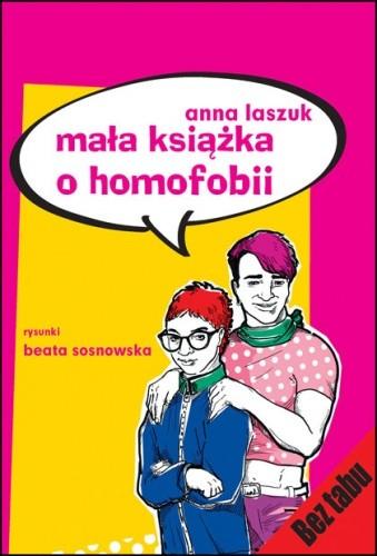Okładka książki Mała książka o homofobii