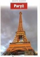 Miasta marzeń. Paryż