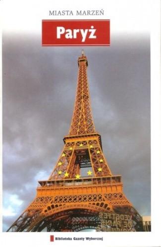 Okładka książki Miasta marzeń. Paryż