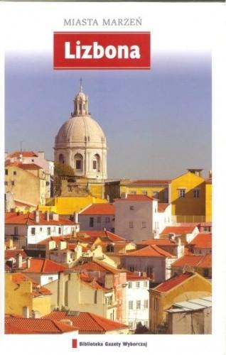 Okładka książki Miasta marzeń. Lizbona