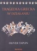 Okładka książki Tragedia grecka w działaniu