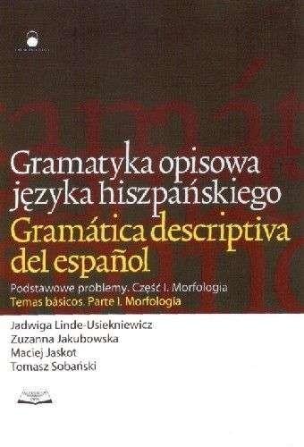 Okładka książki Gramatyka opisowa języka hiszpańskiego