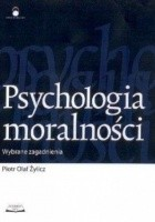 Psychologia moralności. Wybrane zagadnienia