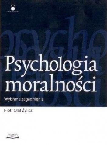 Okładka książki Psychologia moralności. Wybrane zagadnienia