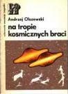 Okładka książki Na tropie kosmicznych braci