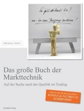 Okładka książki Das große Buch der Markttechnik: Auf der Suche nach der Qualität im Trading