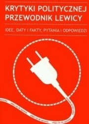 Okładka książki Krytyki Politycznej Przewodnik lewicy