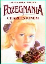 Okładka książki Pożegnania z Charlestonem
