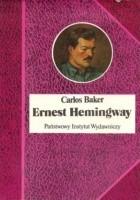 Ernest Hemingway. Historia życia