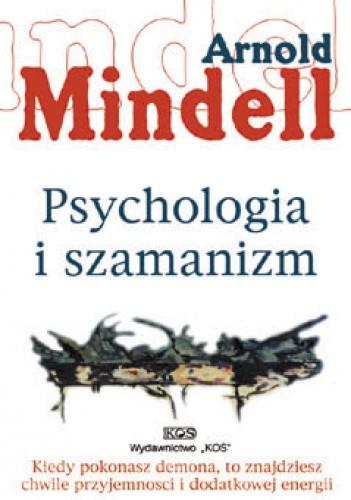 Okładka książki Psychologia i szamanizm