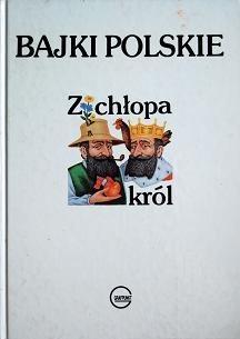 Okładka książki Bajki Polskie. Z chłopa król