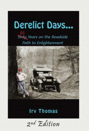 Okładka książki Derelict Days... Sixty-Six Years on the Roadside Path to Enlightenment