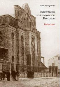 Okładka książki Przewodnik po żydowskich Kielcach
