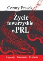 Życie towarzyskie w PRL