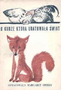Okładka książki O kurze, która uratowała świat