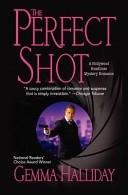 Okładka książki The Perfect Shot