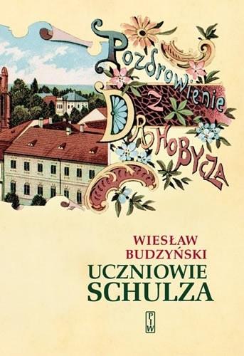 Okładka książki Uczniowie Schulza