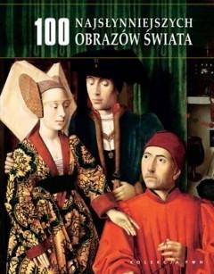 Okładka książki 100 najsłynniejszych obrazów świata