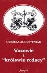 Okładka książki Wazowie i królowie rodacy