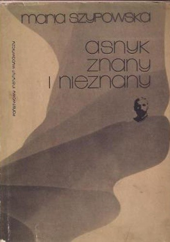Okładka książki Asnyk znany i nieznany