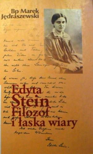 Okładka książki Edyta Stein. Filozof i łaska wiary
