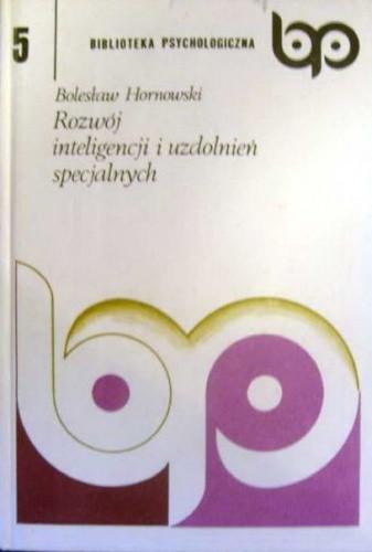 Okładka książki Rozwój inteligencji i uzdolnień specjalnych