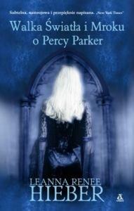 Okładka książki Walka Światła i Mroku o Percy Parker