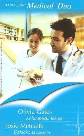 Okładka książki Kolumbijski lekarz. Dziecko szczęścia