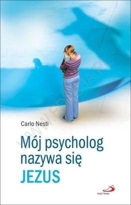 Okładka książki Mój psycholog nazywa się Jezus
