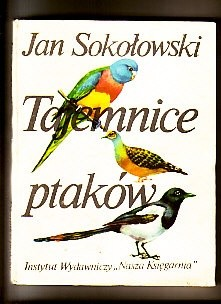 Okładka książki Tajemnice ptaków
