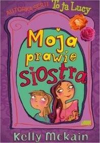 Okładka książki Moja Prawie Siostra