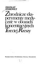 Okładka książki Zbrodnicze eksperymenty medyczne w obozach koncentracyjnych III Rzeszy