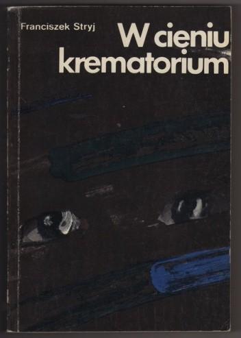 Okładka książki W cieniu krematorium