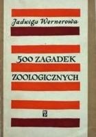 500 zagadek zoologicznych