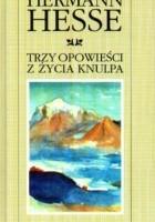 Trzy opowieści z życia Knulpa