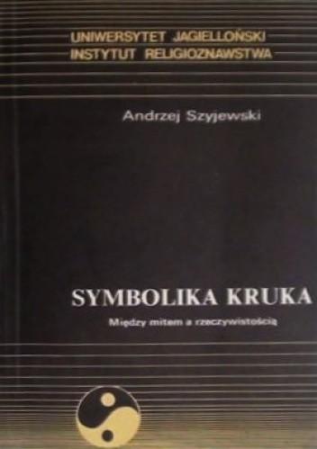 Okładka książki Symbolika kruka: Między mitem a rzeczywistością
