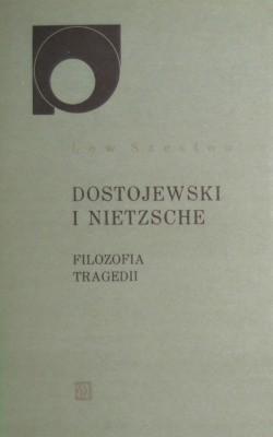 Okładka książki Dostojewski i Nietzsche. Filozofia tragedii