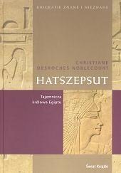 Okładka książki Hatszepsut. Tajemnicza królowa Egiptu