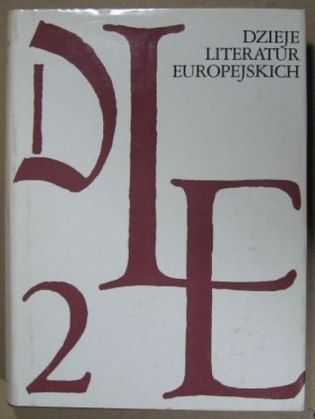 Okładka książki Dzieje literatur europejskich Tom II