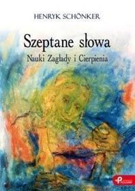 Okładka książki Szeptane słowa. Nauki Zagłady i Cierpienia