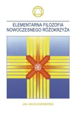 Okładka książki Elementarna filozofia nowoczesnego Różokrzyża